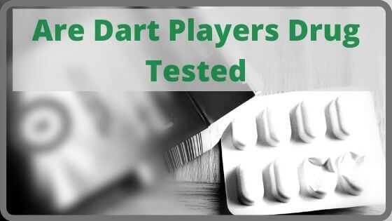 Are Dart Players Drug Tested