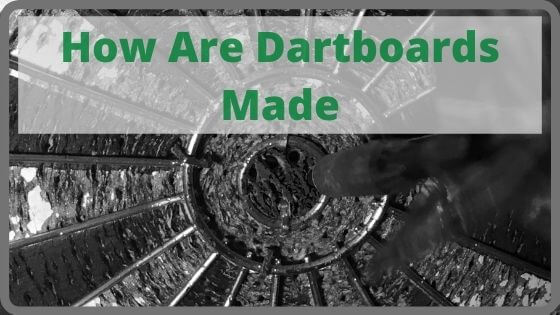How Are Dartboards Made