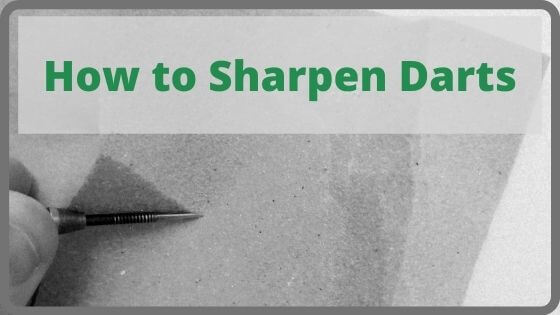How to Sharpen Darts