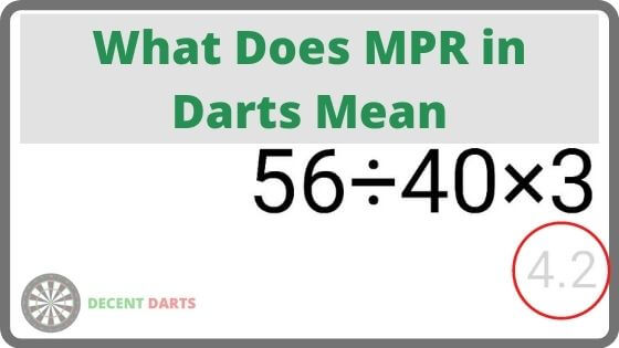 What Does MPR in Darts Mean