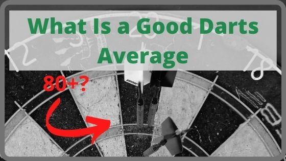 What Is a Good Darts Average
