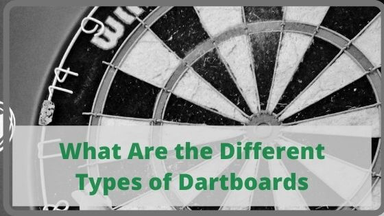 What Are the Different Types of Dartboards