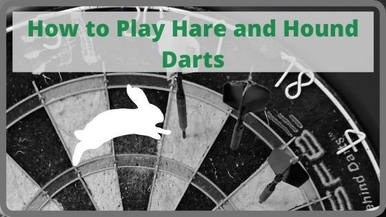 How to Play Hare and Hound Darts