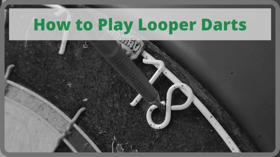 How to Play Looper Darts