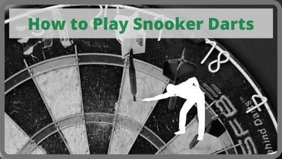 How to Play Snooker Darts