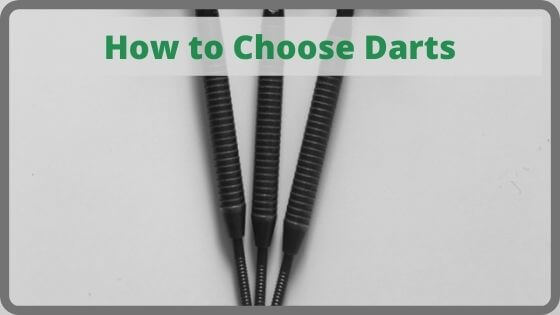 How to Choose Darts